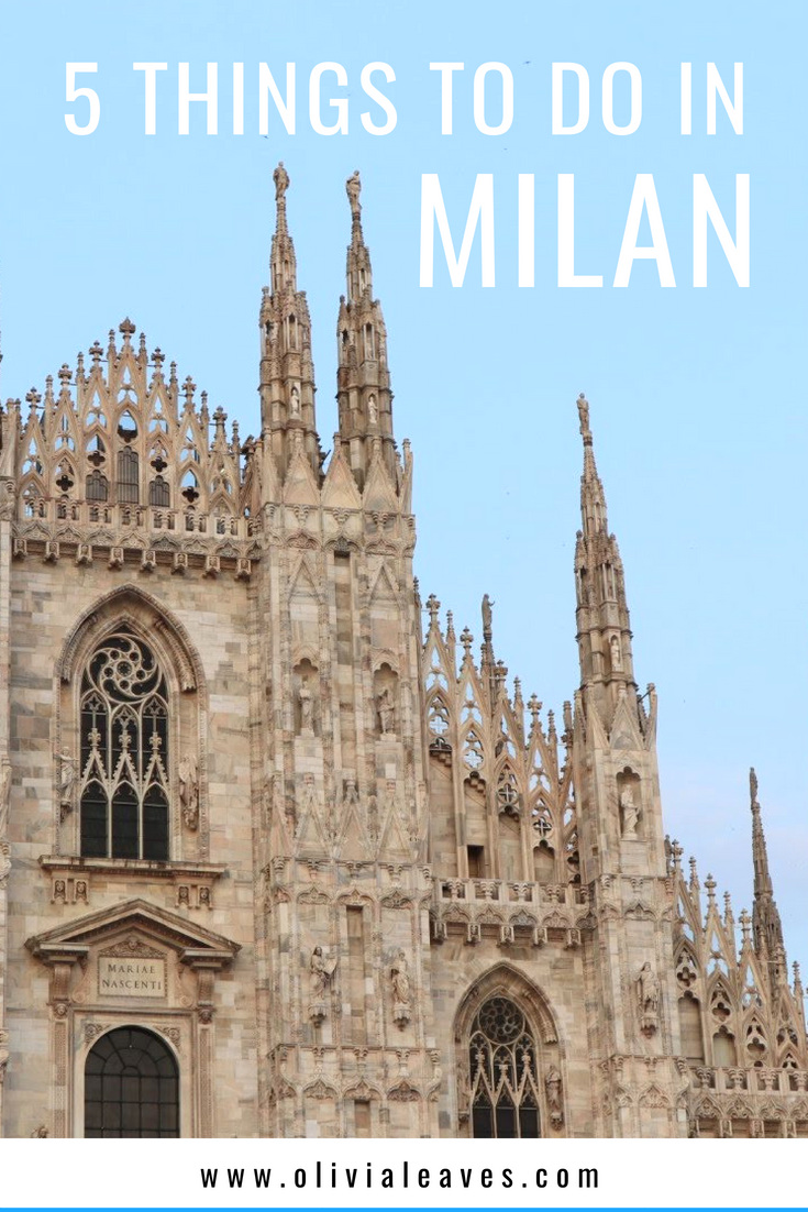 Olivia Leaves | 5 Things to Do in Milan