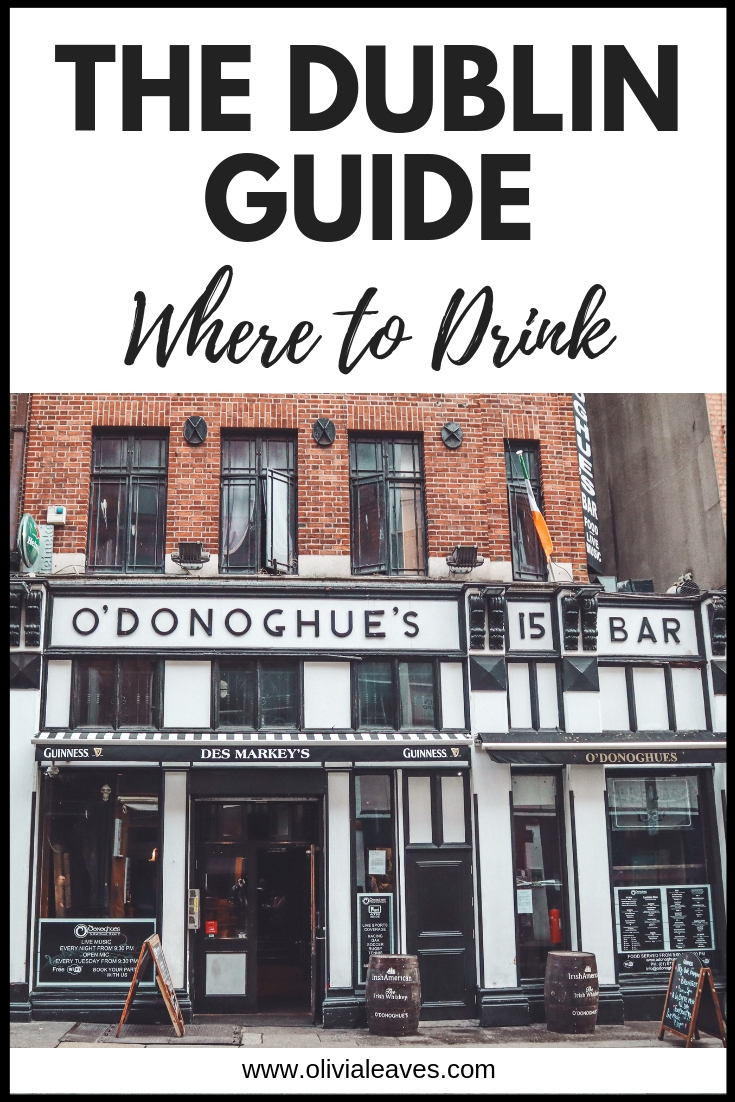 Olivia Leaves | The Dublin Guide - Where to Drink