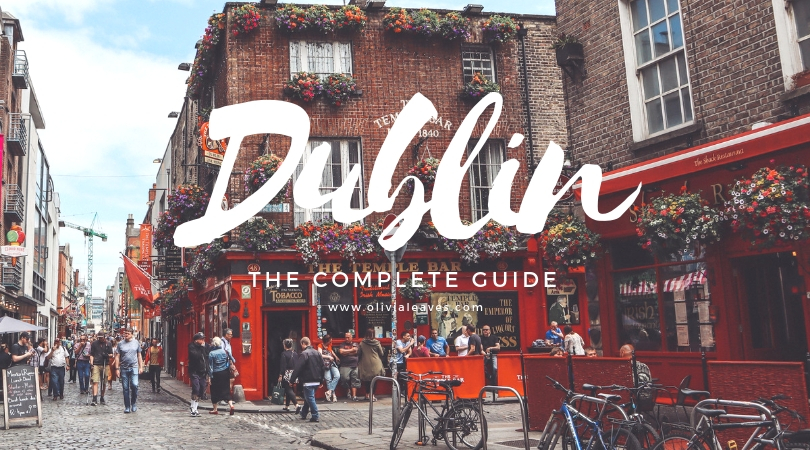 Olivia Leaves | The Complete Dublin Guide